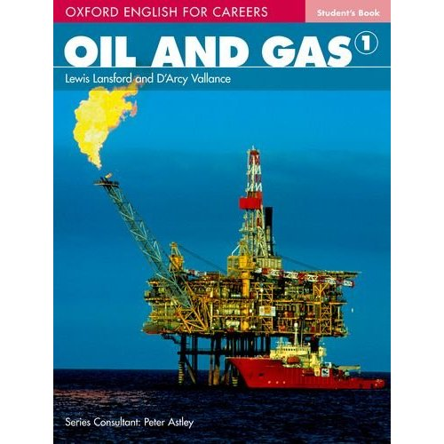 Oxford English for Careers: Oil and Gas 1 Student's Book