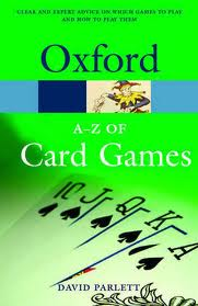 The A-Z of Card Games (Oxford Paperback Reference)