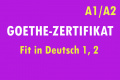 Goethe-Zertifikat A1/A2: Fit in Deutsch 1,2