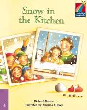 Cambridge Storybooks Level 4 Snow in the Kitchen