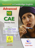 Succeed in Cambridge CAE 10 Complete Cambridge CAE Practice Tests Self-Study Edition (Student's Book, Self-Study Guide and Audio MP3 CD)