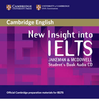 New Insight into IELTS Student's Book Audio CD (Лицензия)