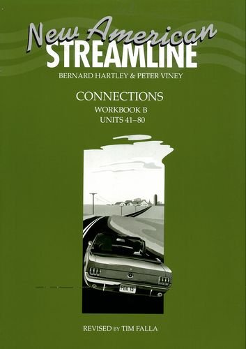 New American Streamline Connections Workbook B (Units 41-80)