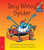 Cambridge Storybooks Level 1 Incy Wincy Spider