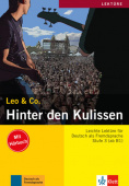 Leo & Co. A2-B1: Hinter den Kulissen (+ Audio-CD)