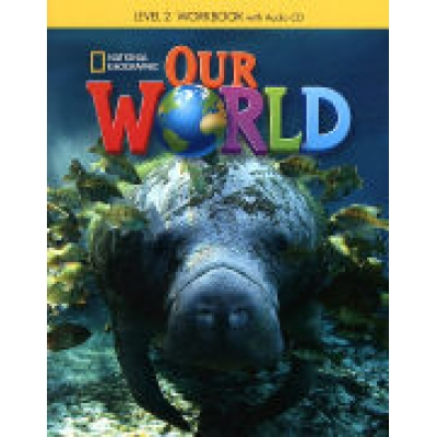 Our World 2 Workbook with Audio CD