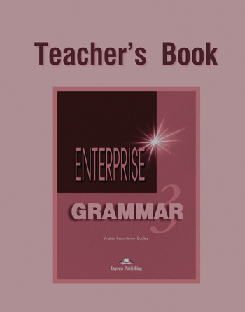 Enterprise 3 Grammar Book (Teacher's)
