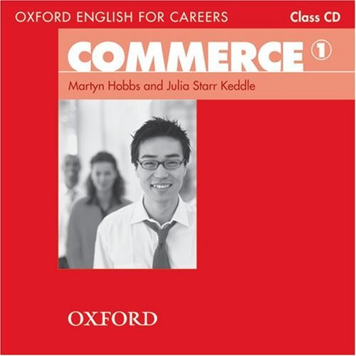 Oxford English for Careers: Commerce 1 Class Audio CD