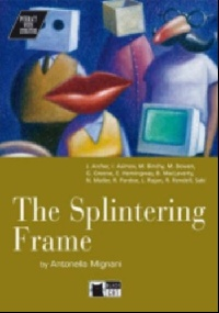 The Splintering Frame + CD