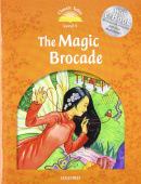 Classic Tales Second edition: Level 5: The Magic Brocade with MP3 Audio Download
