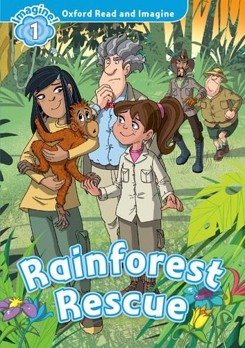 Oxford Read and Imagine Level 1 Rainforest Rescue Audio CD Pack