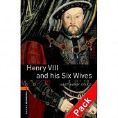OBL 2: Henry VIII and his Six Wives Audio CD Pack