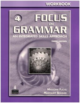 Focus on Grammar 3rd Edition Level 4 Workbook