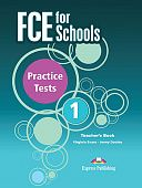 FCE for Schools 1 Practice Tests: Teacher's Book (for exam 2015)