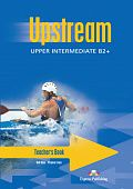 Upstream Upper Intermediate B2+ Teacher's Book