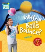 Factbooks: Why is it so? Level 6 Why Do Balls Bounce?