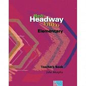 New Headway Video Elementary Teacher's Book