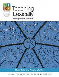 Teaching Lexically: Principles and practice
