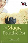 Ladybird Minis: The Magic Porridge Pot