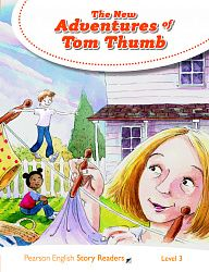 Pearson English Story Readers Level 3: The New Adventures of Tom Thumb