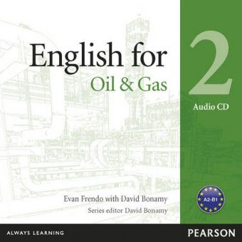 Vocational English Level 2 (Pre-intermediate) English for the Oil Industry Audio CD