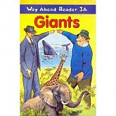 Way Ahead Readers 3A Giants