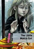 Dominoes Quick Starter The Little Match Girl with MP3 download