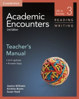 Academic Encounters 2nd Edition Level 3: Life in Society - Reading and Writing Teacher's Manual