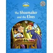 Classic Tales Second Edition: Level 1: The Shoemaker and the Elves e-Book & Audio Pack