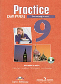 Practice Exam Papers (Secondary School) 9 класс Student's Book with MP3 (РЫЖИЙ)