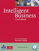 Intelligent Business Pre-Intermediate Coursebook (with Class Audio CD)