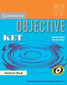 Objective KET for Schools Pack (Student's Book and KET for Schools Practice Test Booklet without answers with Audio CD)