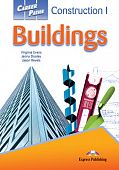 Career Paths: Construction I - Buildings Student's Book with digibook