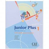 Junior Plus 1 - 3 CD audio collectifs (Лицензия)