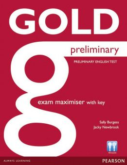 New Gold Preliminary Exam Maximiser (with Key)