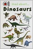 Ladybird Minis: Mad About Dinosaurs