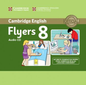 Cambridge Young Learners English Tests Flyers 8 Audio CD (Лицензия)