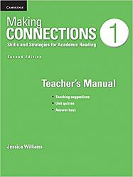 Making Connections 2nd Edition 1 Teacher's Manual: Skills and Strategies for Academic Reading