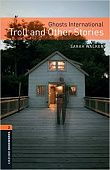 OBL 2: Ghosts International: Troll and Other Stories Audio CD Pack