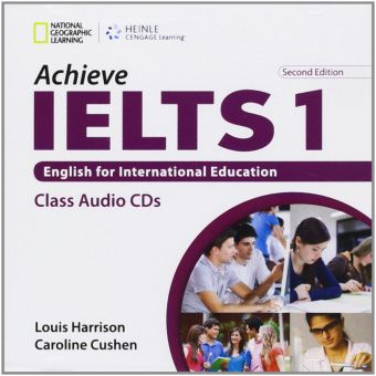 Achieve IELTS 2nd Edition 1 Band 4,5 - 6 Class Audio CD (2)  Intermediate to Upper Intermediate