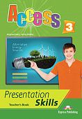 Access 3 Presentation Skills - Teacher's Book