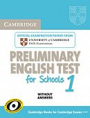 Cambridge English Preliminary for Schools 1 Student's Book without answers