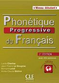 Phonetique Progressive du francais 2e еdition Dеbutant - Livre de l'eleve + CD audio