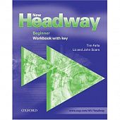 New Headway Beginner Workbook (with Key)