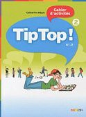 Tip Top! 2 Cahier d'activities