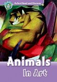 Oxford Read and Discover Level 4 Animals in Art