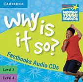 Factbooks: Why is it so? Levels 3-4 Factbook Audio CDs (2)