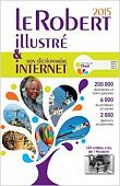 Le Robert illustre & son dictionnaire internet 2015 dictionnaire francais