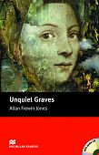 Unquiet Graves (with Audio CD)