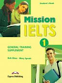 Mission IELTS 1 General Training Supplement - Student's Book